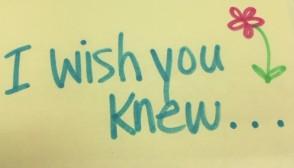 i-wish-you-knew
